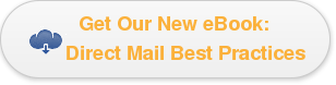 Get Our New eBook:     Direct Mail Best Practices