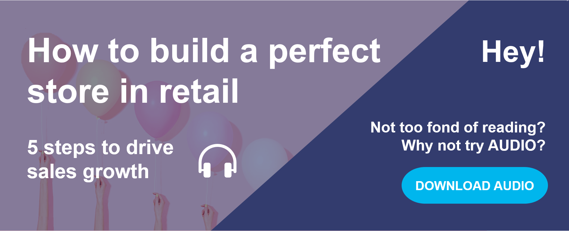how-to-build-a-perfect-store-in-retail-audio