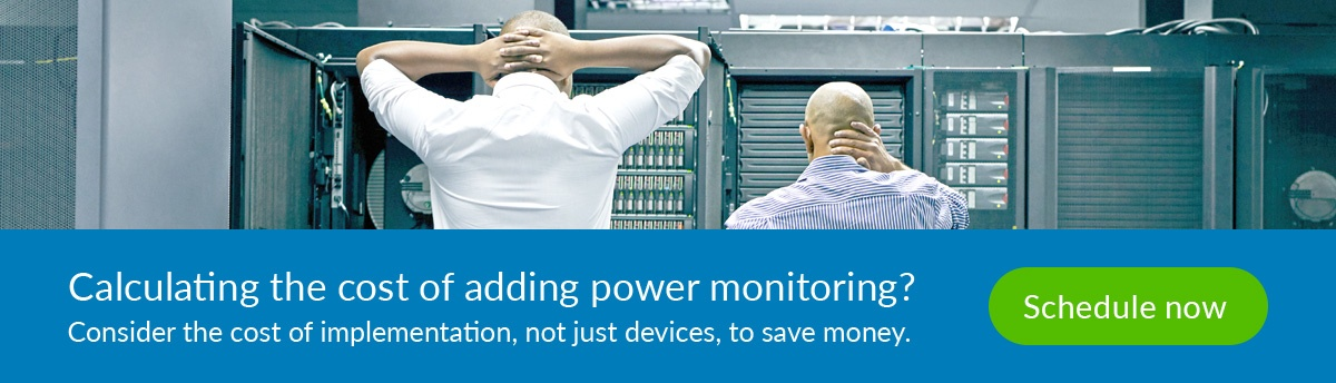 calculate the true cost of adding power monitoring
