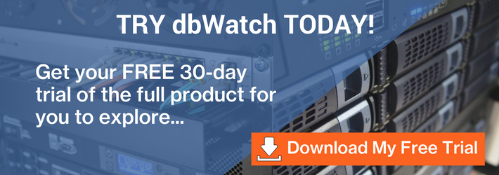 Try dbWatch today! download your free trial