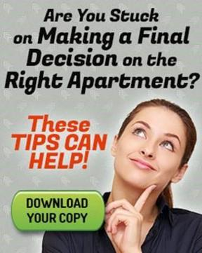 These tips can help you make a final decision on the right apartment