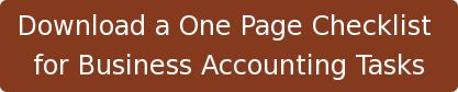 Download a One Page Checklist  for Business Accounting Tasks