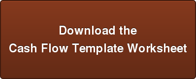Download the Cash Flow Template Worksheet