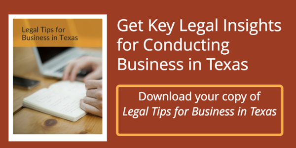 Legal Tips for Business in Texas