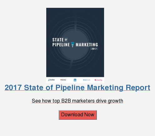2017 State of Pipeline Marketing Report  See how top B2B marketers drive growth  Download Now
