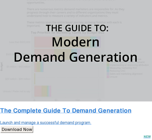 The Complete Guide To Demand Generation  Launch and manage a successful demand program. Download Now NEW