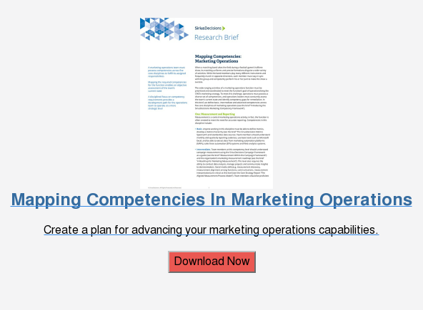 Mapping Competencies In Marketing Operations  Create a plan for advancing your marketing operations capabilities.  Download Now