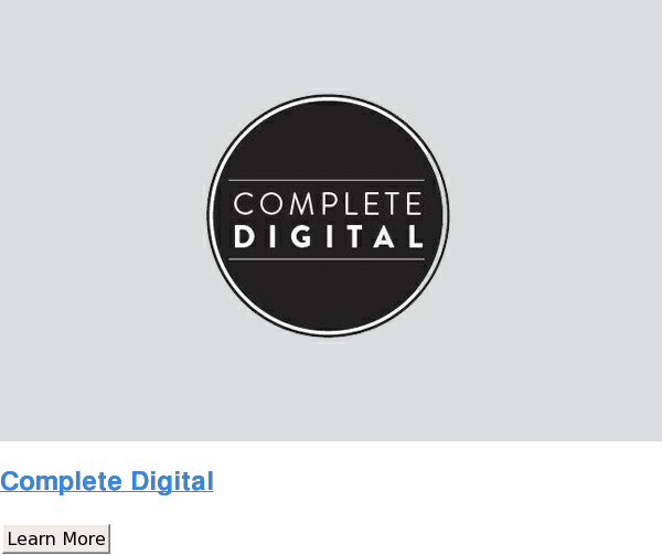 Complete Digital Learn More