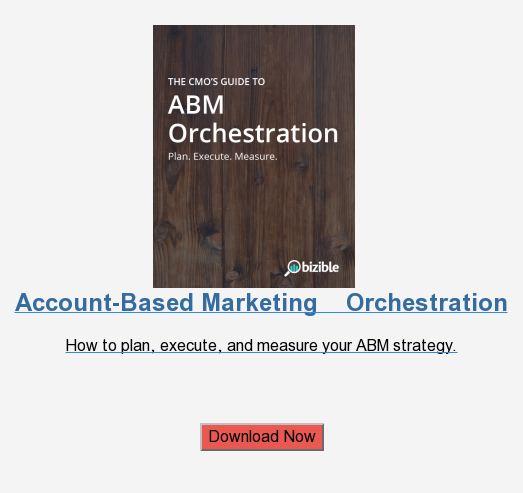 Account-Based Marketing    Orchestration  How to plan, execute, and measure your ABM strategy.     Download Now
