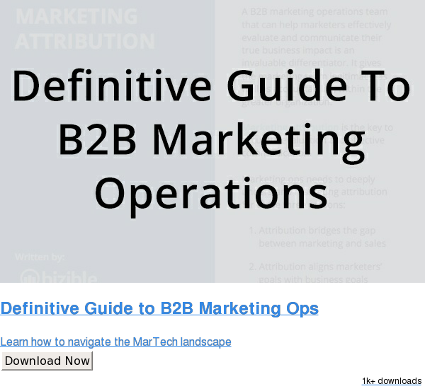 Definitive Guide to B2B Marketing Ops  Learn how to navigate the MarTech landscape Download Now 1k downloads