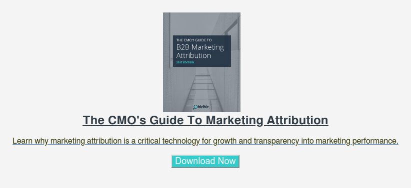 The CMO's Guide To Marketing Attribution  Learn why marketing attribution is a critical technology for growth and  transparency into marketing performance.  Download Now