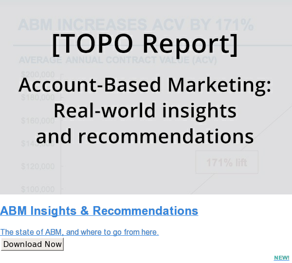 ABM Insights & Recommendations  The state of ABM, and where to go from here. Download Now NEW!