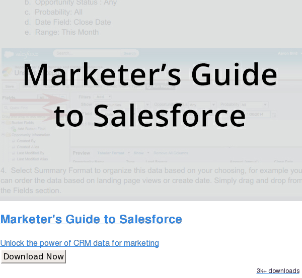 Marketer's Guide to Salesforce  Unlock the power of CRM data for marketing Download Now 2.8k downloads