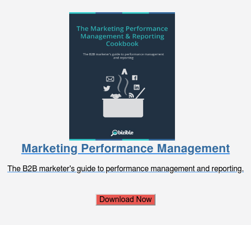 Marketing Performance Management  The B2B marketer's guide to performance management and reporting.    Download Now