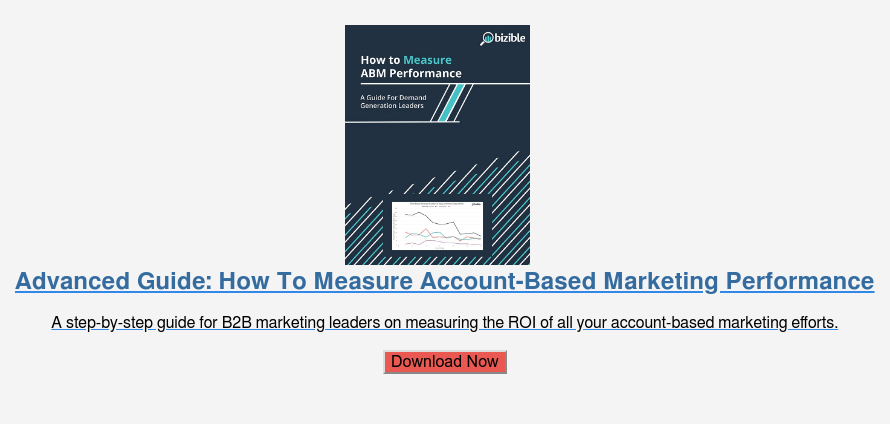 Advanced Guide: How To Measure Account-Based Marketing Performance  A step-by-step guide for B2B marketing leaders on measuring the ROI of all  your account-based marketing efforts.  Download Now