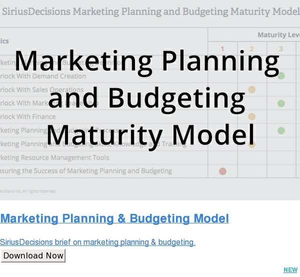 Marketing Planning & Budgeting Model  SiriusDecisions brief on marketing planning & budgeting. Download Now NEW