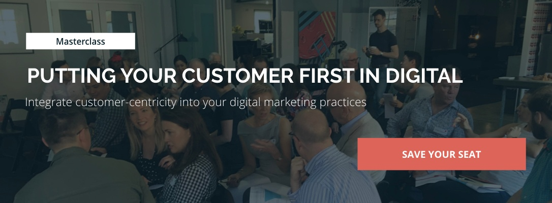 putting-your-customer-first-in-digital-masterclass