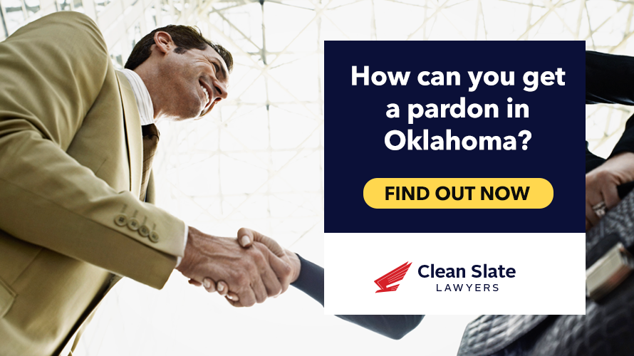 Learn how to begin the process for a pardon in Oklahoma