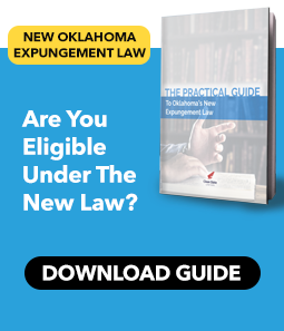 The Practical Guide to Oklahoma's New Expungement Law
