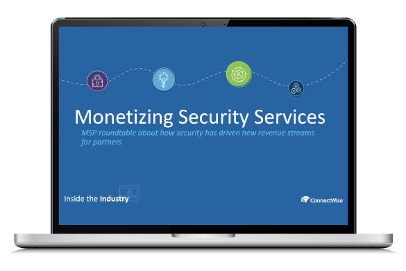 ConnectWise webinar about how MSPs can monetize their security offerings