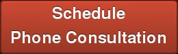 Schedule Phone Consultation