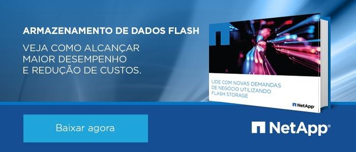 Veja como alcançar maior  desempenho e redução de custos com armazenamento Flash