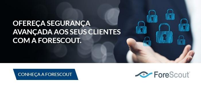 Conheça a ForeScout