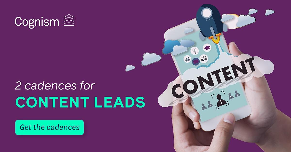 Content leads sales cadences