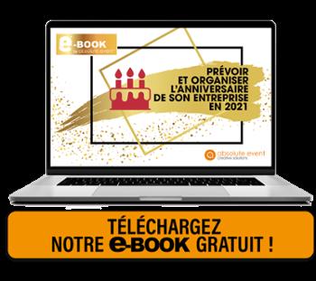 Prévoir et organiser l'anniversaire de son entreprise en 2021 Télécharger notre eBook