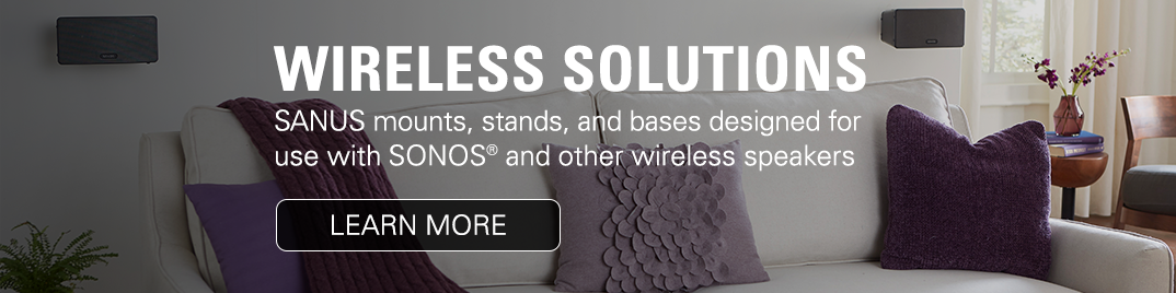 Wireless Solutions from SANUS