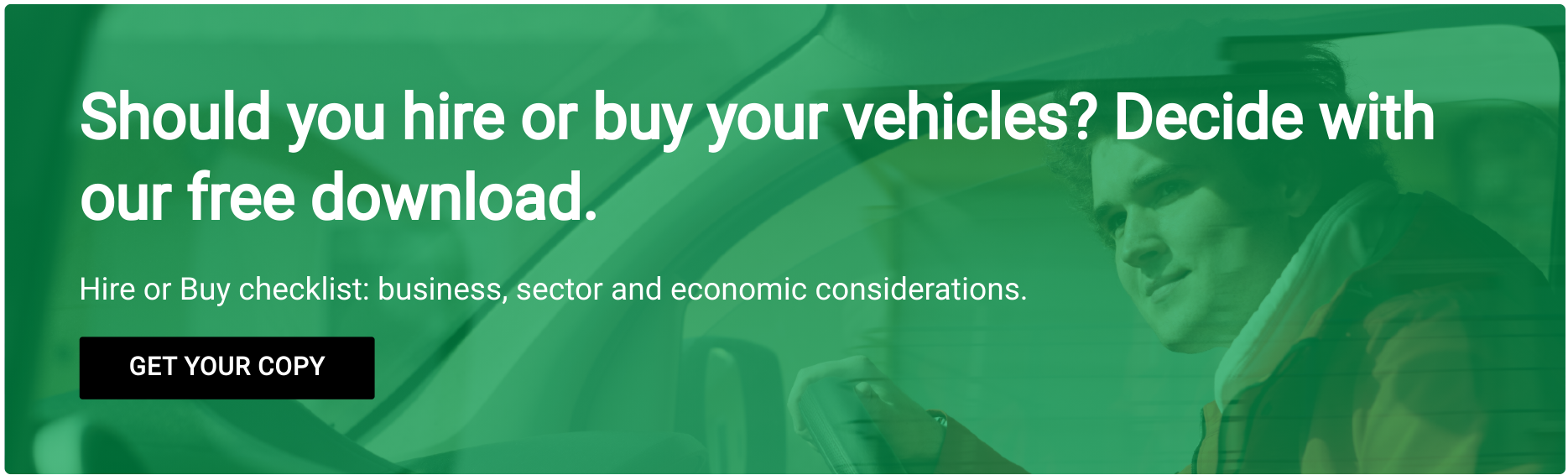 LCV Acquisition – Hire or Buy? Choosing the right fleet option for your company