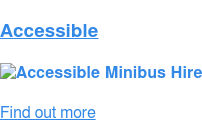 Accessible   Find out more