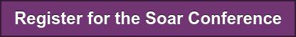 Register for the Soar Conference