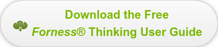 Download the Free Forness Thinking User Guide