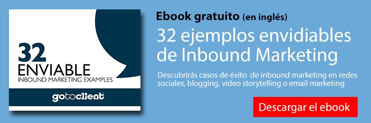 Descarga gratis el ebook 32 ejemplos envidiables de inbound marketing
