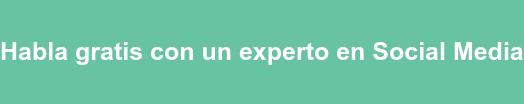 Habla gratis con un experto en Social Media
