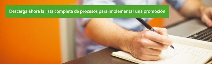 Descarga ahora la lista completa de procesos para implementar una promoción