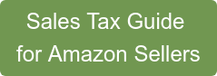 Sales Tax Guide  for Amazon Sellers