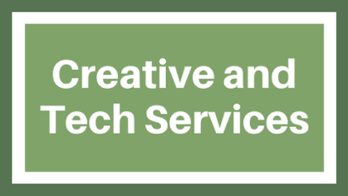 Creative and Tech Services