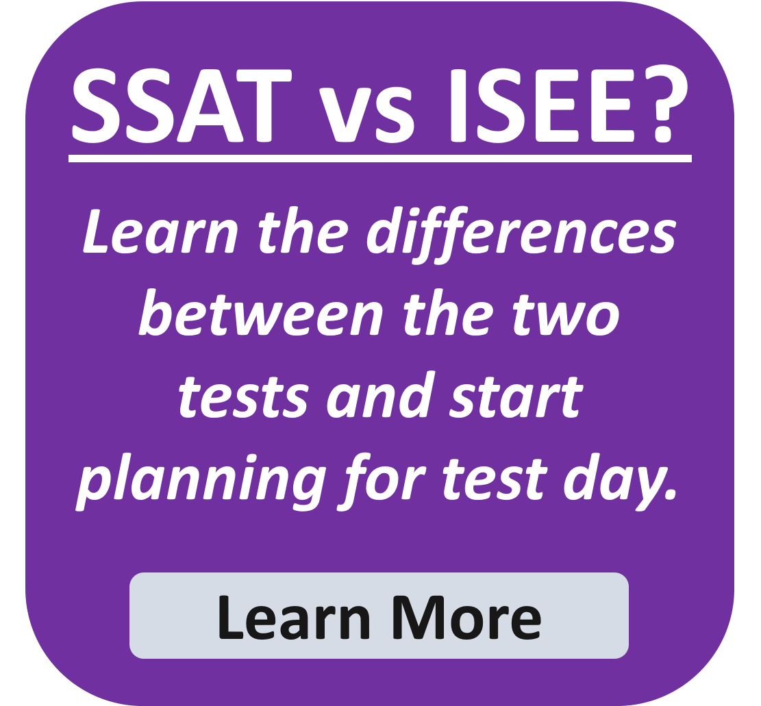 SSAT or ISEE? Download the free graphic here.