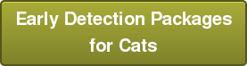 Early Detection Packages for Cats