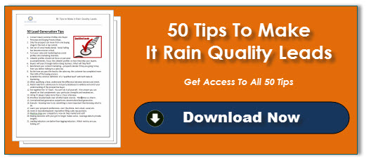 50 Tips to Make it Rain Quality Leads