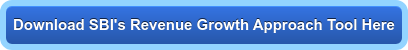 Download SBI's Revenue Growth Approach Tool Here