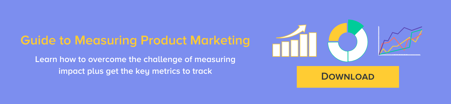 Guide to Measuring Product Marketing