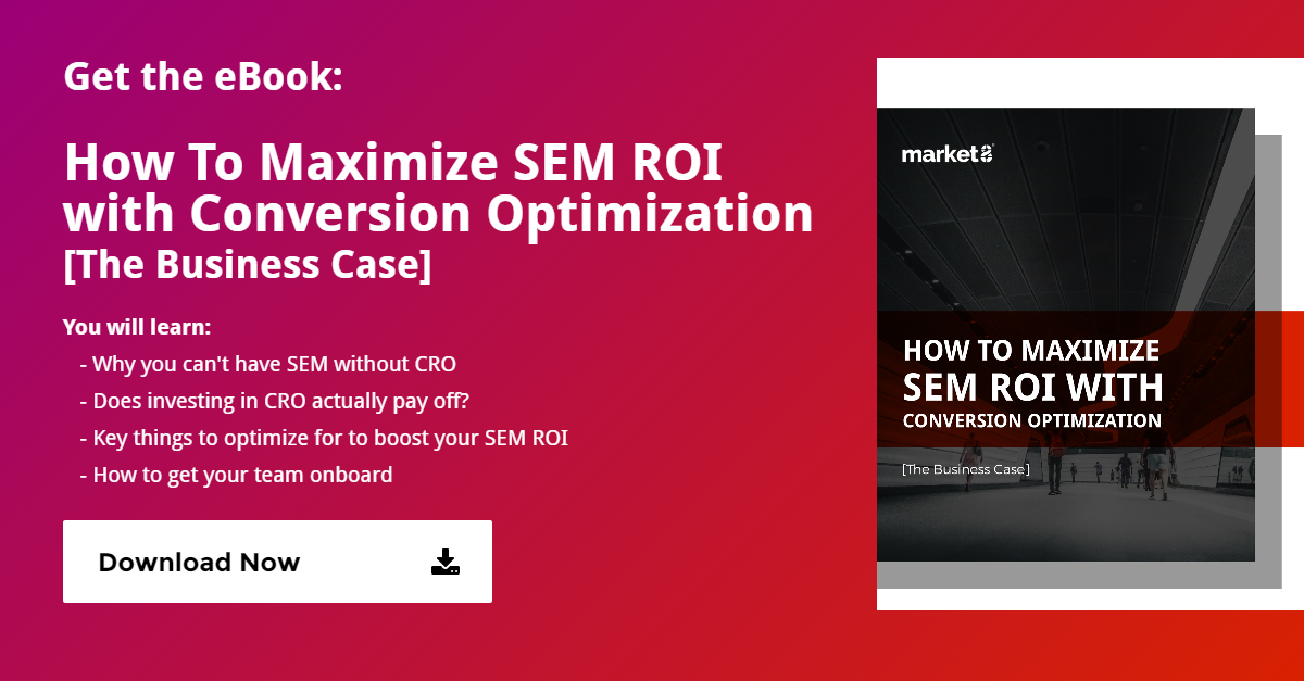 maximize-sem-roi-with-conversion-optimization -CTA