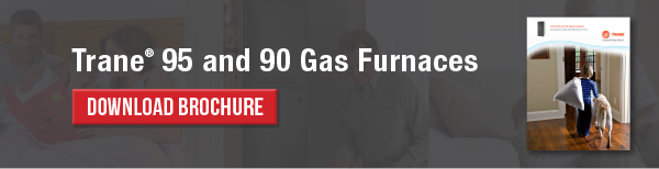 Trane 95 and 90 Gas Furnaces Brochure