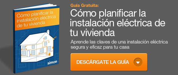 Guía gratuita: Cómo planificar la instalación eléctrica de tu vivienda