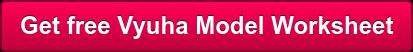 Get free Vyuha Model Worksheet
