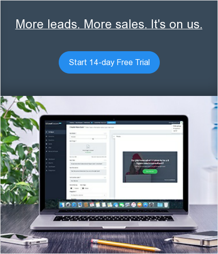 More leads. More sales. It's on us. Start 14-day Free Trial