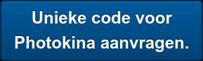 Unieke code voor  Photokina aanvragen.